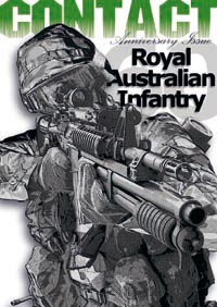 In November 2008, to mark the 60th anniversary of the Royal Australian Infantry Corps, CONTACT produced this excellent and well-reviewed special infantry-only issue. You can review the contents and buy that publication here.