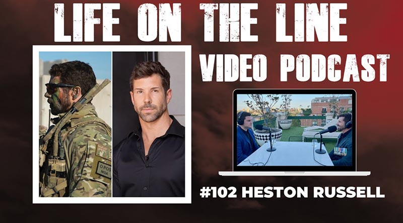 Life on the Line podcast with former 2 Commando officer Heston Russell
