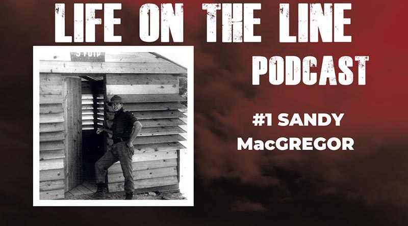 Sandy MacGregor – Life on the Line Podcast #001