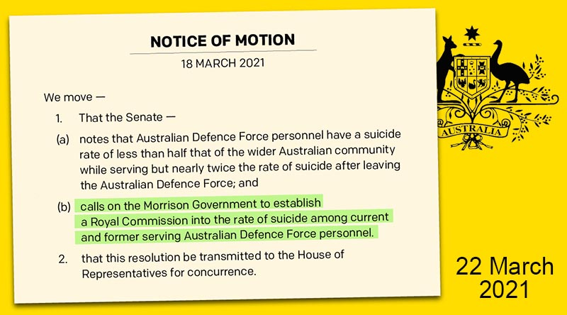 Notice of Motion in Australian Senate calling for a Royal Commission into ADF and veteran suicide