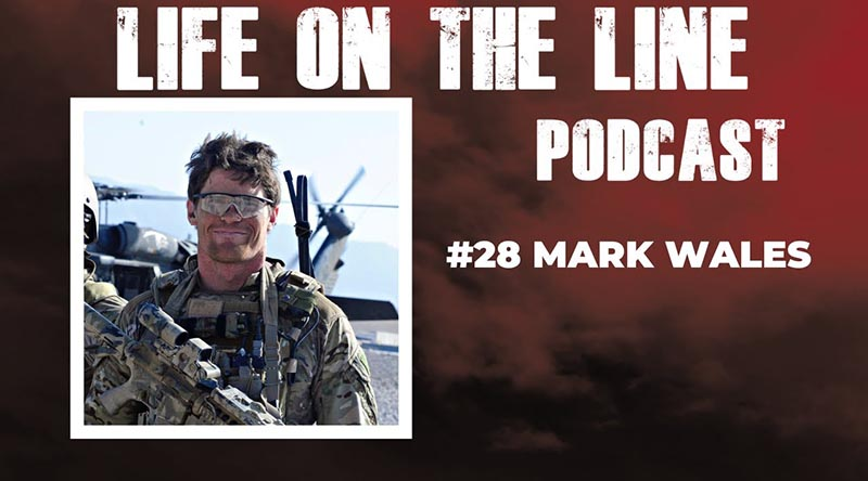 Life on the Line Podcast –Mark Wales