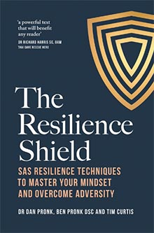 The Resilience Shield Published by Pan Macmillan Released 27 July 2021 RRP $34.99